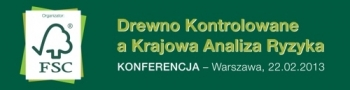 Konferencja: Drewno Kontrolowane aKrajowa Analiza Ryzyka