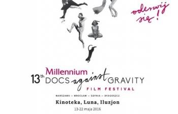 Zbliża się 13. edycja Millennium Docs Against Gravity