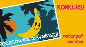 Zrób wakacyjne zdjęcie zPanem Bananem izgarnij upcyklingowe nagrody!