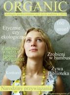 Organic - nowy dwumiesięcznik dla świadomych konsumentów!