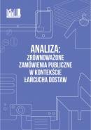 Analiza: Zrównoważone zamówienia publiczne w kontekście łańcucha dostaw