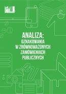 Analiza: Oznakowania w zrównoważonych zamówieniach publicznych