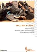 Still much to do. A report on the ecological and social labelling of footwear and leather (poradnik w jęz. angielskim)